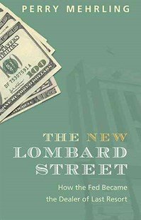 New Lombard Street by Perry Mehrling (9780691143989) - HardCover - Business & Finance Ecommerce