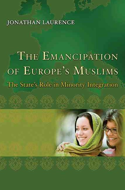 The Emancipation of Europe's Muslims