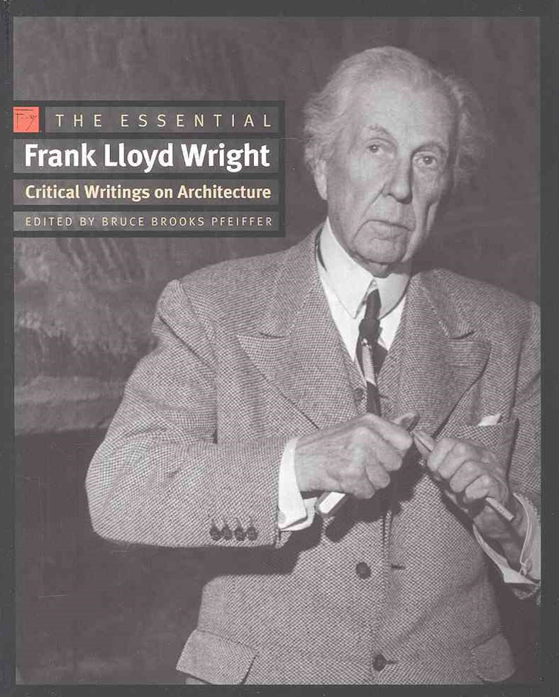 Essential Frank Lloyd Wright