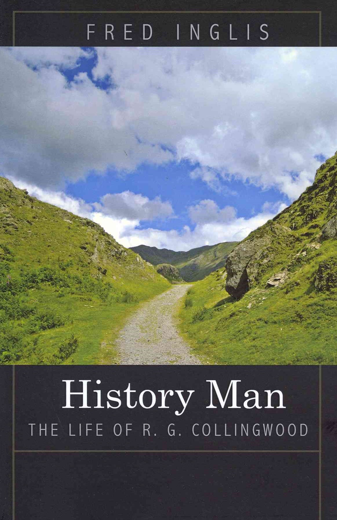 History Man - The Life of R. G. Collingwood