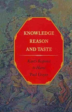 Knowledge, Reason and Taste - Kant