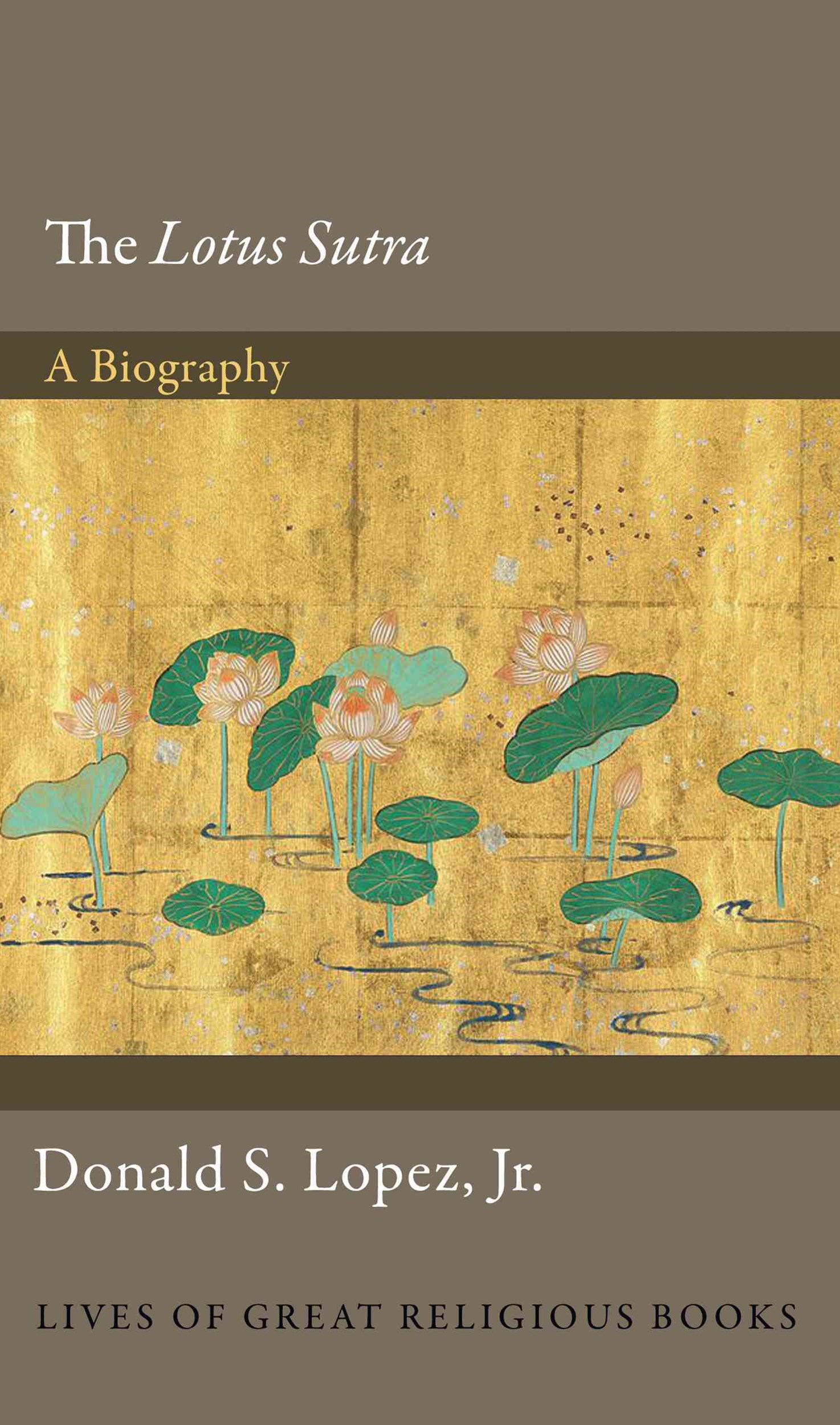 Lotus Sutra - A Biography