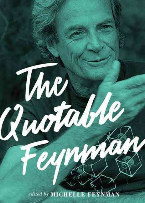 Quotable Feynman