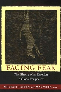 Facing Fear by Michael Laffan, Max Weiss (9780691153605) - PaperBack - Health & Wellbeing Lifestyle