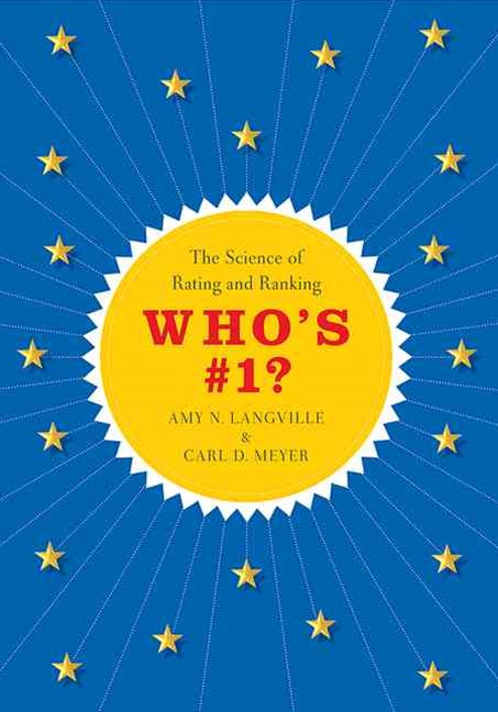 Who's #1? - The Science of Rating and Ranking