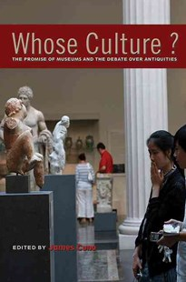 Whose Culture? by James Cuno (9780691154435) - PaperBack - Art & Architecture Art Technique