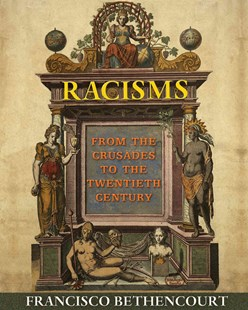 Racisms by Francisco Bethencourt (9780691155265) - HardCover - History