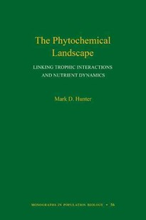 Phytochemical Landscape by Mark D. Hunter (9780691158457) - HardCover - Science & Technology Biology