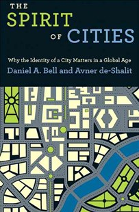 Spirit of Cities by Daniel A. Bell, Avner De-Shalit (9780691159690) - PaperBack - Politics Political Issues