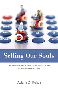 Selling Our Souls by Adam Dalton Reich (9780691160405) - HardCover - Business & Finance Ecommerce