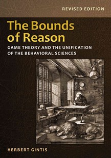 Bounds of Reason by Herbert Gintis (9780691160849) - PaperBack - Business & Finance Ecommerce