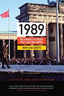 1989 by Mary Elise Sarotte, Mary Elise Sarotte (9780691163710) - PaperBack - History European