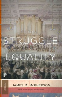 Struggle for Equality by James M. McPherson (9780691163901) - PaperBack - History North America
