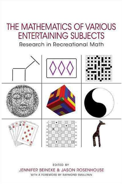 Mathematics of Various Entertaining Subjects