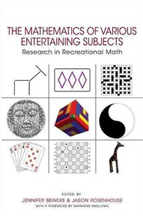 Mathematics of Various Entertaining Subjects by Jennifer Beineke, Jason Rosenhouse, Raymond M. Smullyan (9780691164038) - HardCover - Craft & Hobbies Puzzles & Games