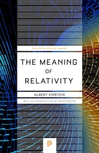 Meaning of Relativity by Albert Einstein, Brian Greene (9780691164083) - PaperBack - Science & Technology Physics