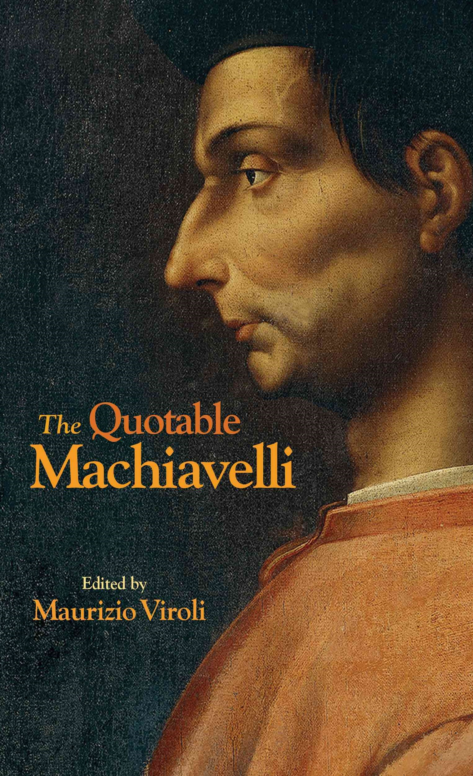 Quotable Machiavelli