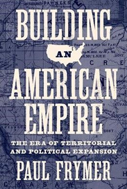 Building an American Empire - The Era of Territorial and Political Expansion