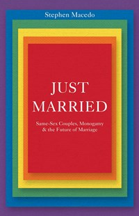 Just Married by Stephen Macedo (9780691166483) - HardCover - Family & Relationships Relationships