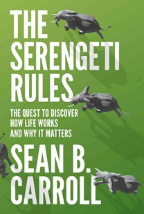 The Serengeti Rules by Sean B. Carroll (9780691167428) - HardCover - Biographies General Biographies