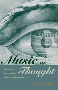 Music as Thought by Mark Evan Bonds (9780691168050) - PaperBack - Entertainment Music General
