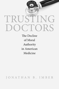 Trusting Doctors by Jonathan B. Imber (9780691168142) - PaperBack - Philosophy Modern