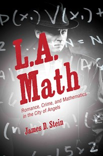 L.A. Math by James D. Stein (9780691168289) - HardCover - Crime Mystery & Thriller