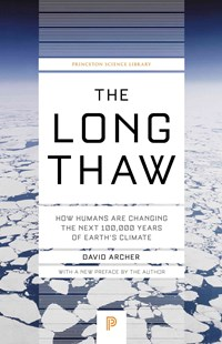 Long Thaw by David Archer (9780691169064) - PaperBack - Science & Technology Biology