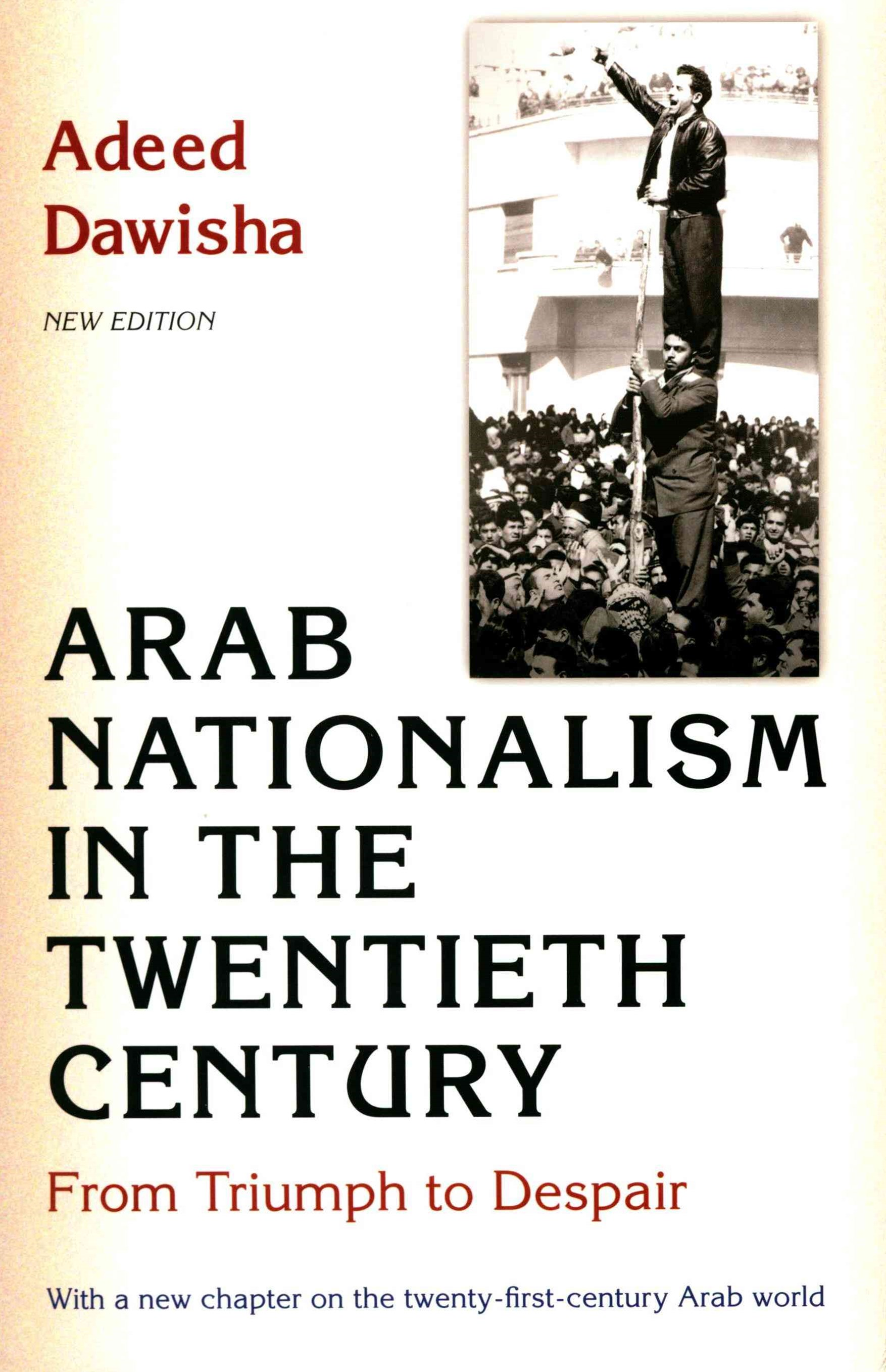 Arab Nationalism in the Twentieth Century