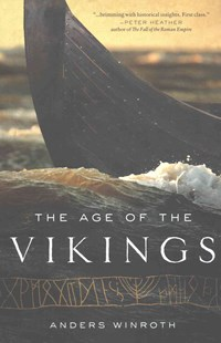 Age of the Vikings by Anders Winroth (9780691169293) - PaperBack - History Ancient & Medieval History