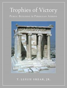 Trophies of Victory by T. Leslie ShearJr. (9780691170572) - PaperBack - Art & Architecture Architecture