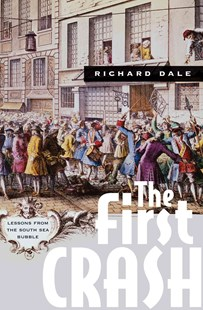 First Crash by Richard Dale (9780691170947) - PaperBack - Business & Finance Ecommerce