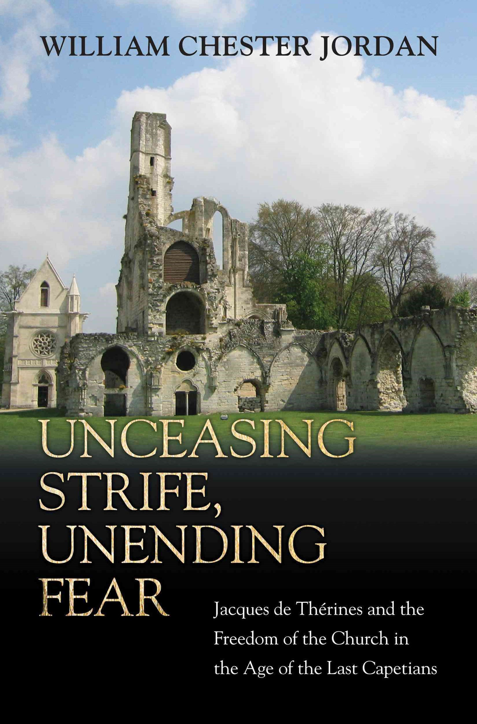 Unceasing Strife, Unending Fear