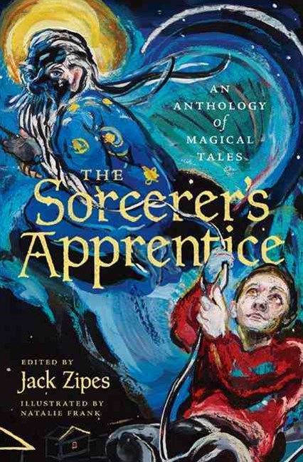 Sorcerer`s Apprentice: An Anthology of Magical Tales