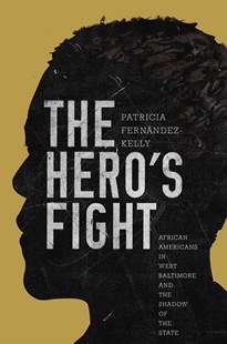 Hero's Fight by Patricia Fernandez-Kelly (9780691173054) - PaperBack - Business & Finance Ecommerce
