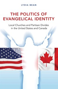 Politics of Evangelical Identity by Lydia Bean (9780691173702) - PaperBack - History North America