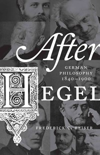 After Hegel by Frederick C. Beiser (9780691173719) - PaperBack - History European