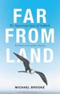 Far from Land: The Mysterious Lives of Seabirds by Michael Brooke, Bruce Pearson (9780691174181) - HardCover - Pets & Nature Wildlife