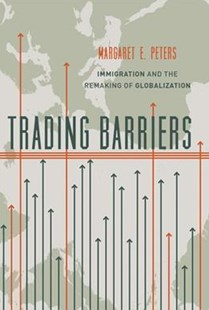 Trading Barriers by Margaret E. Peters (9780691174488) - PaperBack - Business & Finance Ecommerce