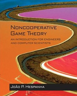 Noncooperative Game Theory by Joao P. Hespanha (9780691175218) - HardCover - Computing
