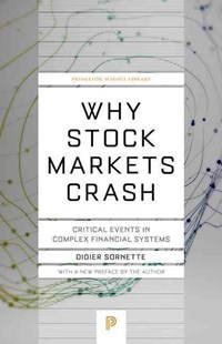 Why Stock Markets Crash by Didier Sornette (9780691175959) - PaperBack - Business & Finance Ecommerce