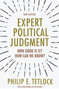 Expert Political Judgment by Philip E. Tetlock (9780691175973) - PaperBack - Politics Political Issues
