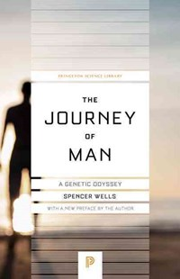 Journey of Man by Spencer Wells, Mark Read (9780691176017) - PaperBack - Reference