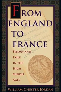 From England to France by William Chester Jordan (9780691176147) - PaperBack - History Ancient & Medieval History