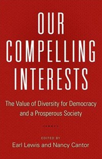 Our Compelling Interests by Earl Lewis, Nancy Cantor (9780691178837) - PaperBack - Politics Political Issues