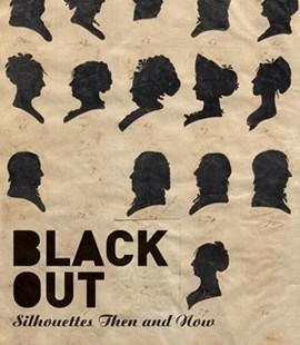 Black Out: Silhouettes Then and Now by Asma Naeem, Penley Knipe, Alexander Nemerov (9780691180588) - HardCover - Art & Architecture Art History
