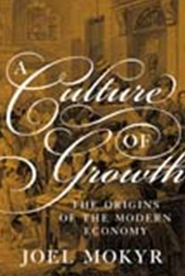 A Culture of Growth: The Origins of the Modern Economy by Joel Mokyr (9780691180960) - PaperBack - Business & Finance Ecommerce