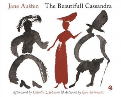 The Beautifull Cassandra: A Novel in Twelve Chapters by Jane Austen, Claudia L. Johnson, Leon Steinmetz (9780691181530) - PaperBack - Modern & Contemporary Fiction General Fiction