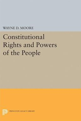 Constitutional Rights and Powers of the People