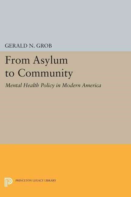 From Asylum to Community